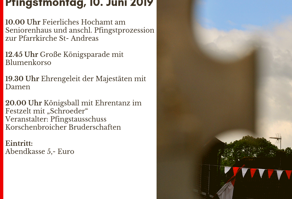 Freiluftmesse und Königsball – Der Pfingstmontag