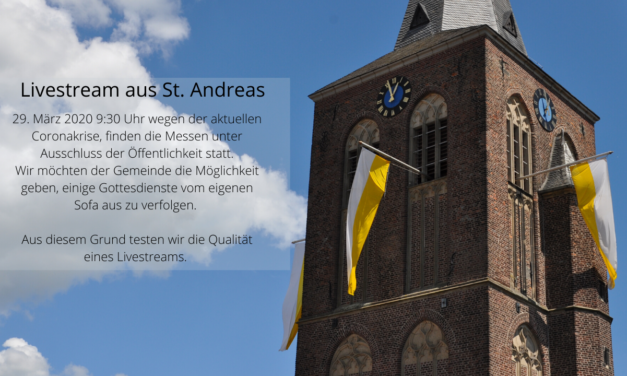 Livestream aus unserer St. Andreas Kirche 18:30 Uhr!