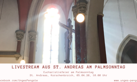 Livestream aus St. Andreas am Palmsonntag