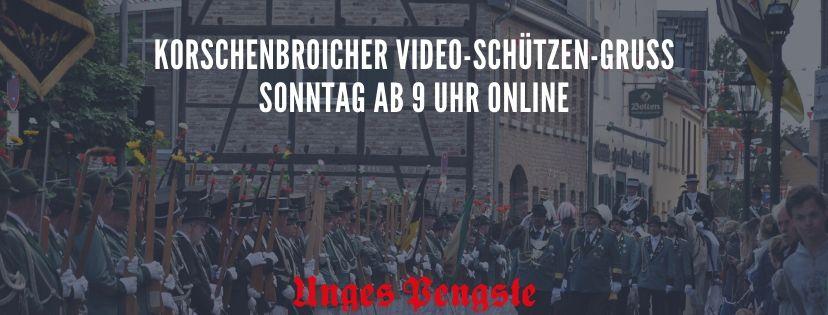 Korschenbroicher Video-Schützen-Gruß Sonntag ab 9 Uhr