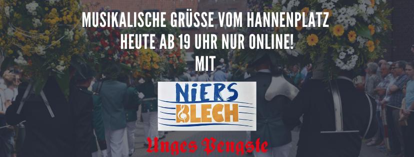 Niersblech-Serenade vom Hannenplatz