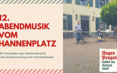 Abendmusik vom Hannenplatz auf Fronleichnam